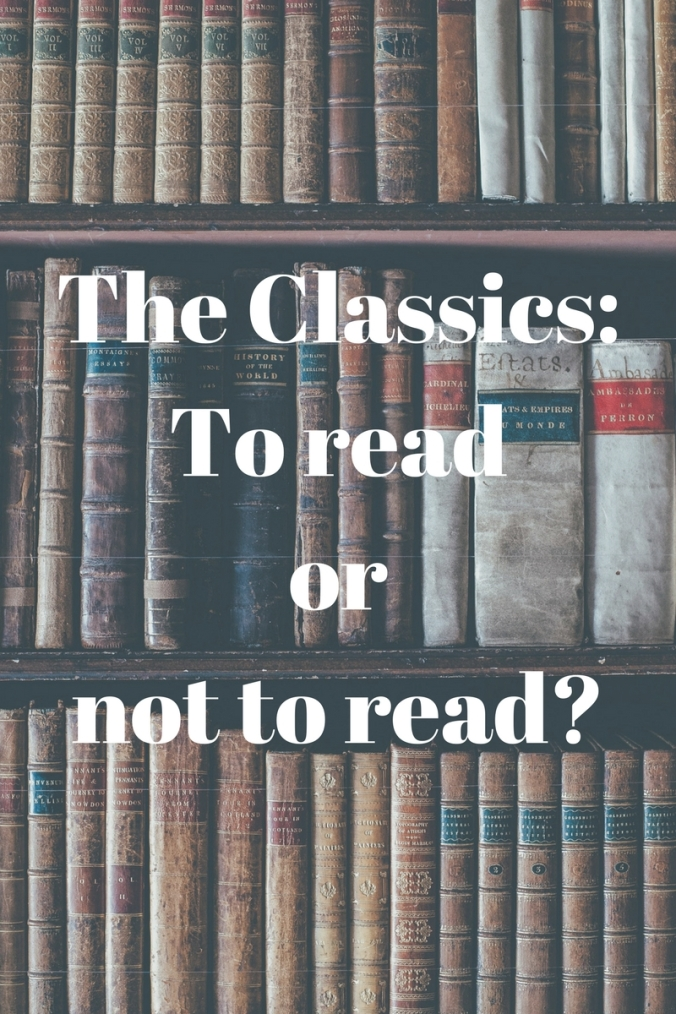 Teaching the Classics in high school English   Should we teach the classics in high school English? Are we trying to raise kids who read the classics or kids who love to read?